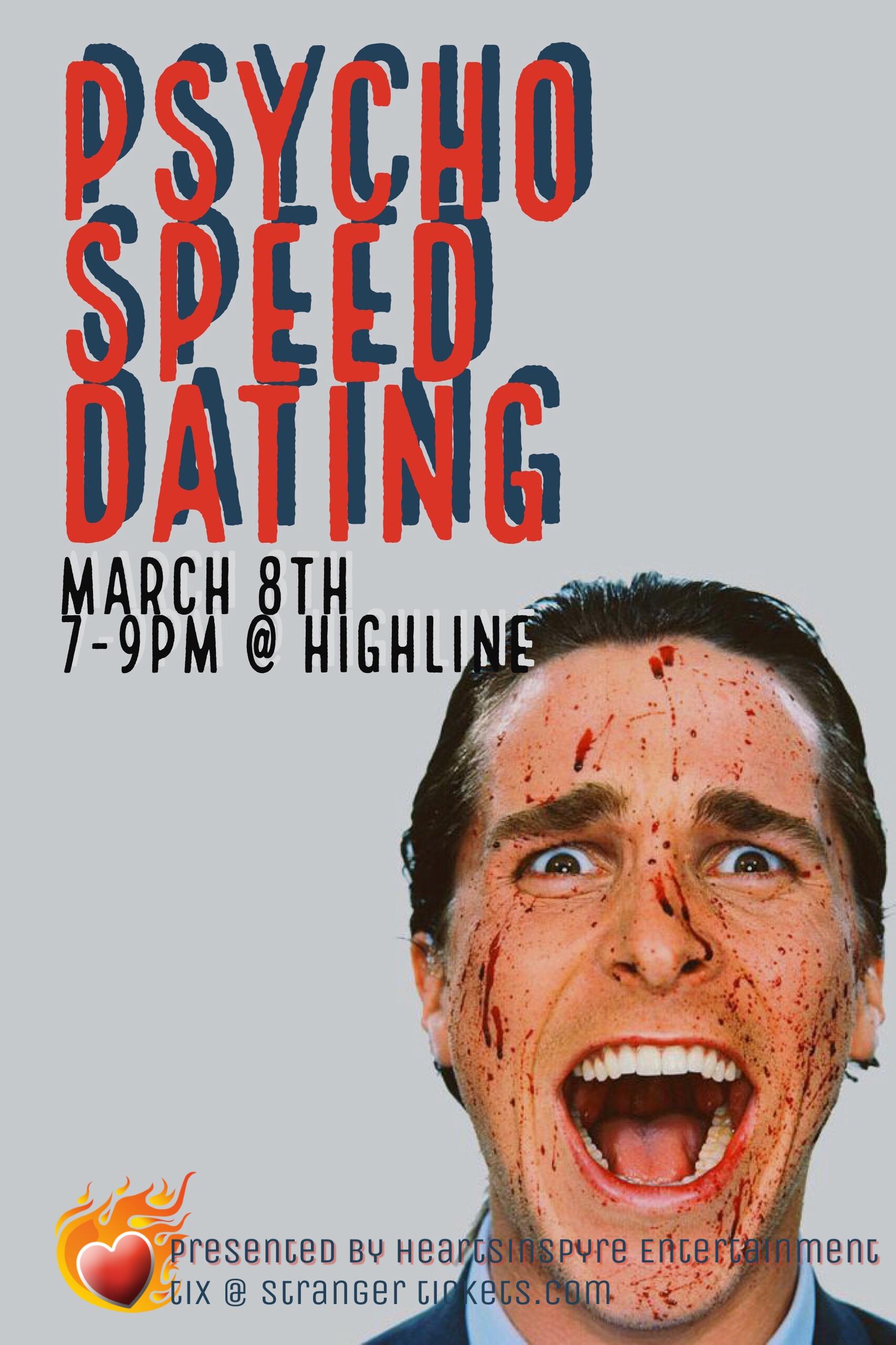 Psycho speed dating