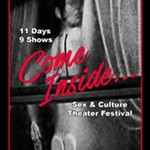 The+Come+Inside+Festival+of+Sex+%26amp%3B+Culture+-+PASSES