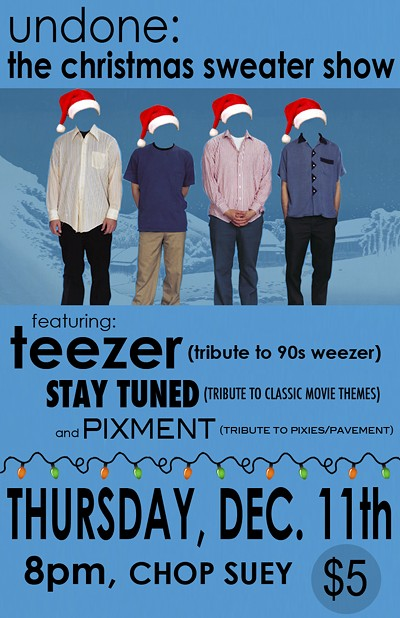 Weezer Christmas Sweater.Undone The Christmas Sweater Show Tickets Chop Suey Seattle Wa Thu Dec 11 2014 At 8pm Stranger Tickets