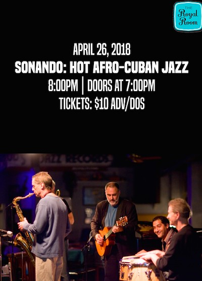 Sonando: Hot Afro-Cuban Jazz Tickets | Royal Room | Seattle, WA | Thu, Apr  26, 2018 at 8pm | Stranger Tickets