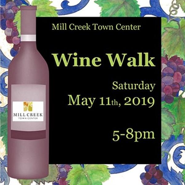 Mill Creek Town Center: Mill Creek Spring Wine Walk 2019 Tickets