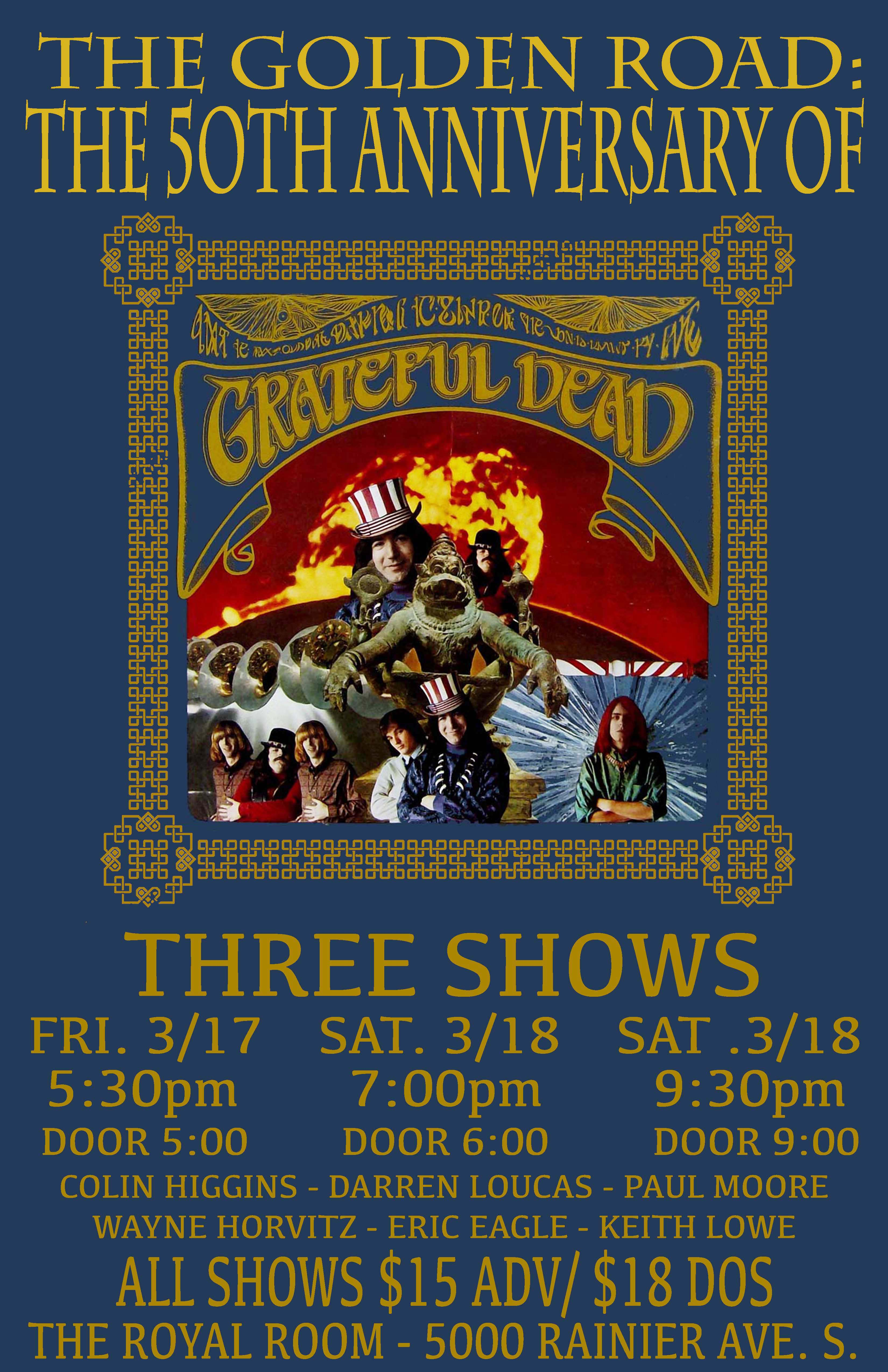 The Golden Road The 50th Anniversary Of The Grateful Dead