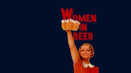 76dc6545d011 Women In Beer Tickets