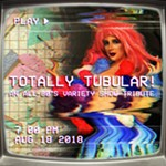 Totally+Tubular%21+An+All-80%27s+Variety+Show+Tribute