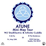 ATUNE+Mini+May+Tour+ft.+Ded+Electric+and+Infinite+Cuddle